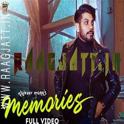 Memories by Rajveer Mann lyrics