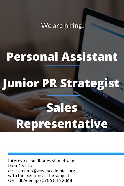 Vacancy for a Personal Assistant, Junior PR Strategist and a Sales Representative