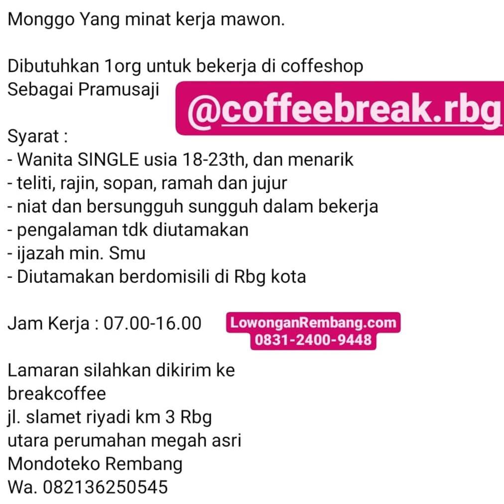 Lowongan Kerja Posisi Pramusaji Break Coffee Shop Rembang