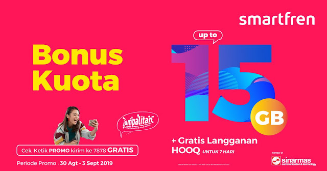 #SmartFren - #Promo Bonus Kuota Up to 15GB + Gratis Langganan HOOQ (s.d 03 Sept 2019)