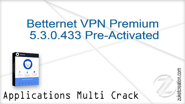 Betternet VPN Premium 5.3.0.433 Pre-Activated