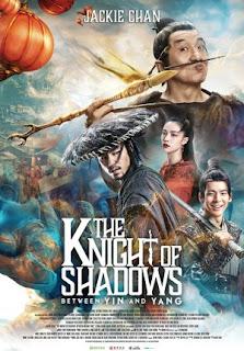Fantasy Mandarin Terbaru Produksi Sparkle Roll Media Review The Knight of Shadows: Between Yin and Yang 2019 Bioskop