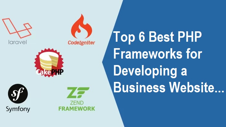Best PHP Frameworks for Developing a Business Website