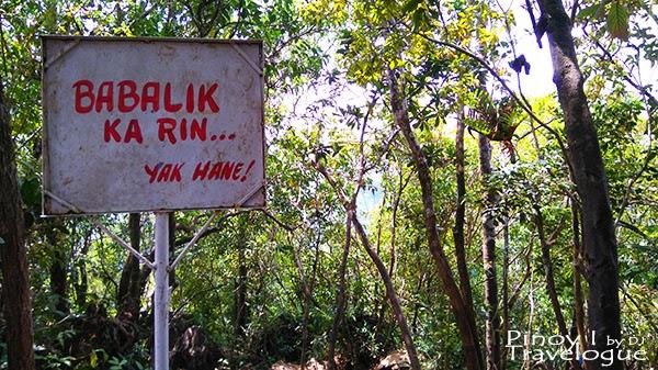 """Babalik ka rin, Yak hane!"" signage at Mt. Daraitan"