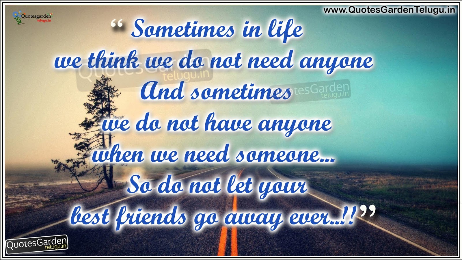 Heart Touching Life Quotes About Friendship Quotes Garden Telugu