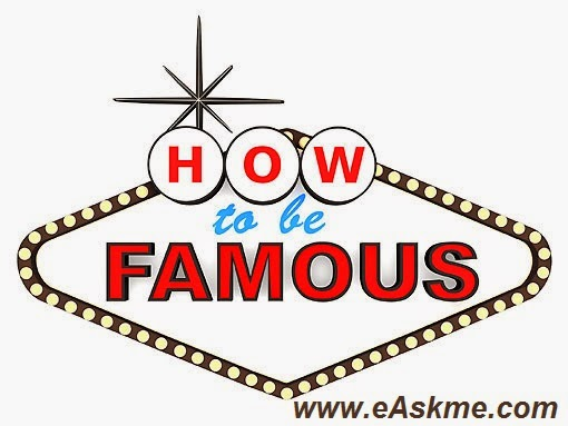 How to become famous : eAskme