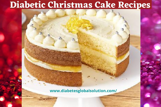 11 Best Diabetic Christmas Cake Recipes