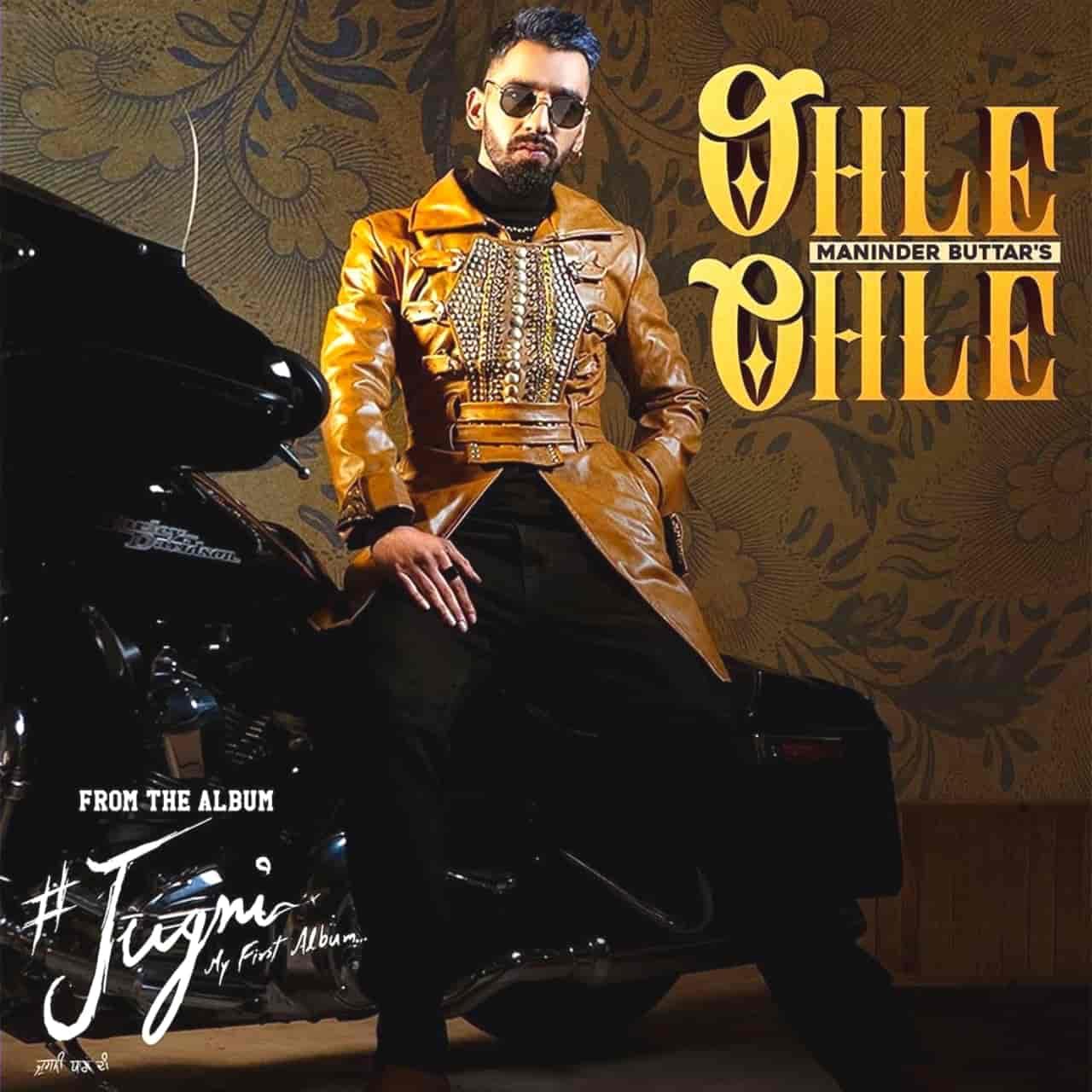 Ohle Ohle Punjabi Song Lyrics Maninder Buttar