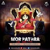 MOR PATHRA KE DEWTA ( FULL VERSION) -  THE LNS X DJ NARENDRA