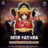 MOR PATHRA KE DEWTA ( FULL VERSION) -  THE LNS X DJ NARENDRA