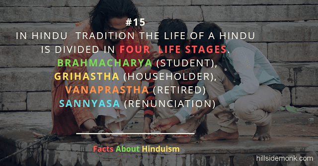 Fact About Hinduism 15 FOUR LIFE STAGES