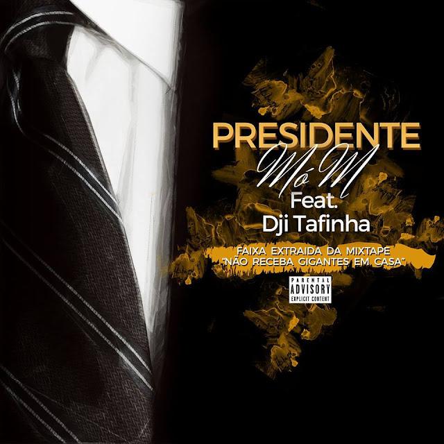 """Ouça o single """"Presidente"""" do Mó M que conta com participação do Dji Tafinha"""