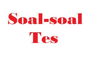 Contoh Soal-soal Tes CPNS 2019
