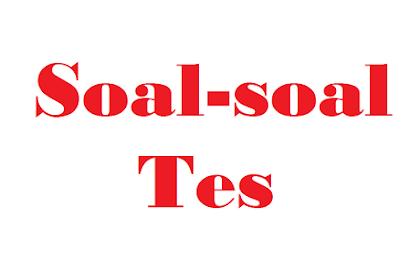 Contoh Soal-soal Tes CPNS 2019 (Karakter Pribadi)