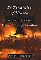 Book cover for By Permission of Heaven: the True Story of the Great Fire of London