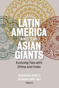 América Latina y los gigantes asiáticos