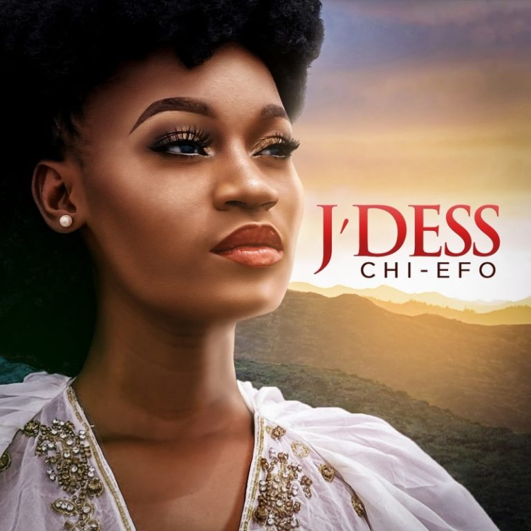 J'dess - Chi Efo Mp3 Download