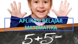 Aplikasi Belajar Matematika untuk SD, SMP, dan SMA