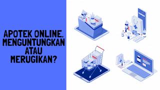 Kelebihan dan kekurangan apotek online