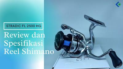 Spesifikasi dan Harga Reel Shimano Stradic FL 2500 HG
