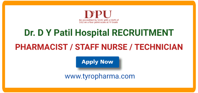Dr. D Y Patil Hospital and Research Center Pharmacist job Recruitment