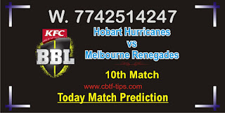 Hobart vs Renegades 10th BBL Ball to ball Cricket today match prediction 100% sure Cricfrog Who Will win today Big Bash League