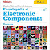 Encyclopedia of Electronic Components Volume 3: Sensors for Location, Presence, Proximity, Orientation, Oscillation, Force, Load, Human Input, Liquid ... Light, Heat, Sound, and Electricity 1st Edition