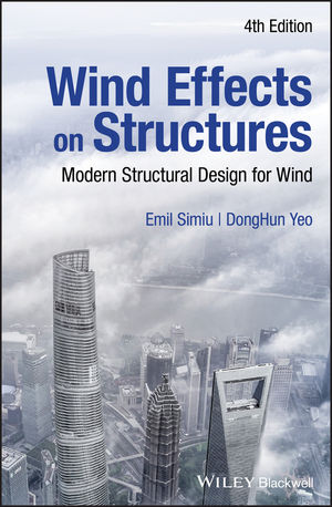 Wind Effects on Structures: Modern Structural Design for Wind, 4th Edition 2019