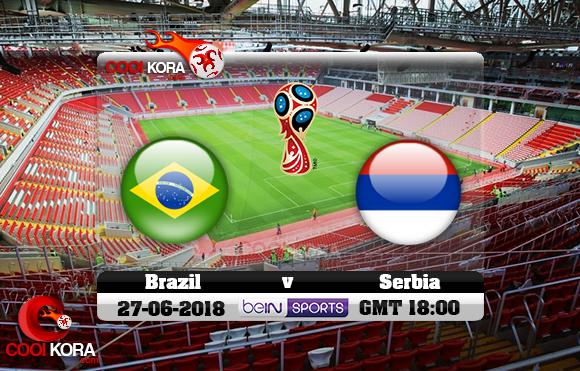 مشاهدة مباراة البرازيل وصربيا اليوم 27-6-2018 بي أن ماكس كأس العالم 2018