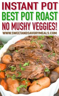 Best Instant Pot Pot Roast that is so tender it melts in your mouth, with perfect veggies that are not mushy at all. Served with thick and flavorful gravy.