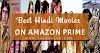 42 Best Hindi movies on Amazon prime watch on Lockdown