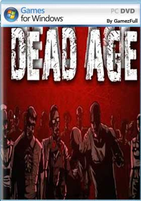 Dead Age PC Full [Descargar 1-Link] [MEGA]