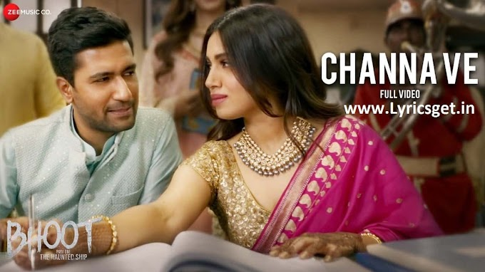 Channa Ve Lyrics - Akhil Sachdeva & Mansheel Gujral