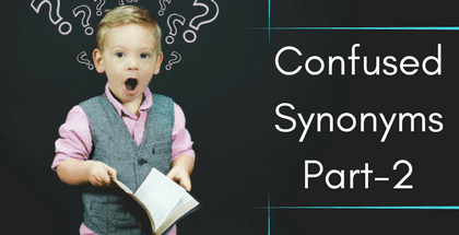Confused Synonyms Part-2