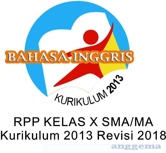 RPP Bahasa Inggris kelas 10 SMA/MA Kurikulum 2013 Revisi 2018