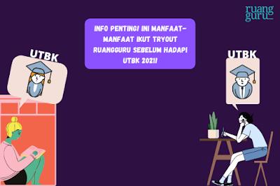 5 Manfaat Daftar Tryout di Ruangguru 2020/2021