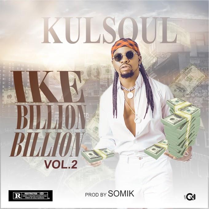 MUSIC: Music : Kulsoul - Ike Billion Billion vol.4