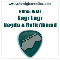 Chord Lagi Lagi Nagita Slavina & Raffi Ahmad