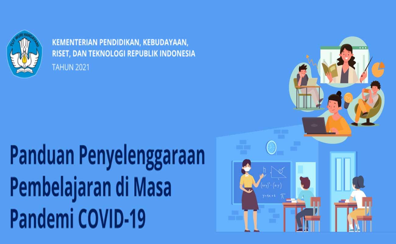 Panduan Penyelenggaraan Pembelajaran di Masa Pandemi Covid-19