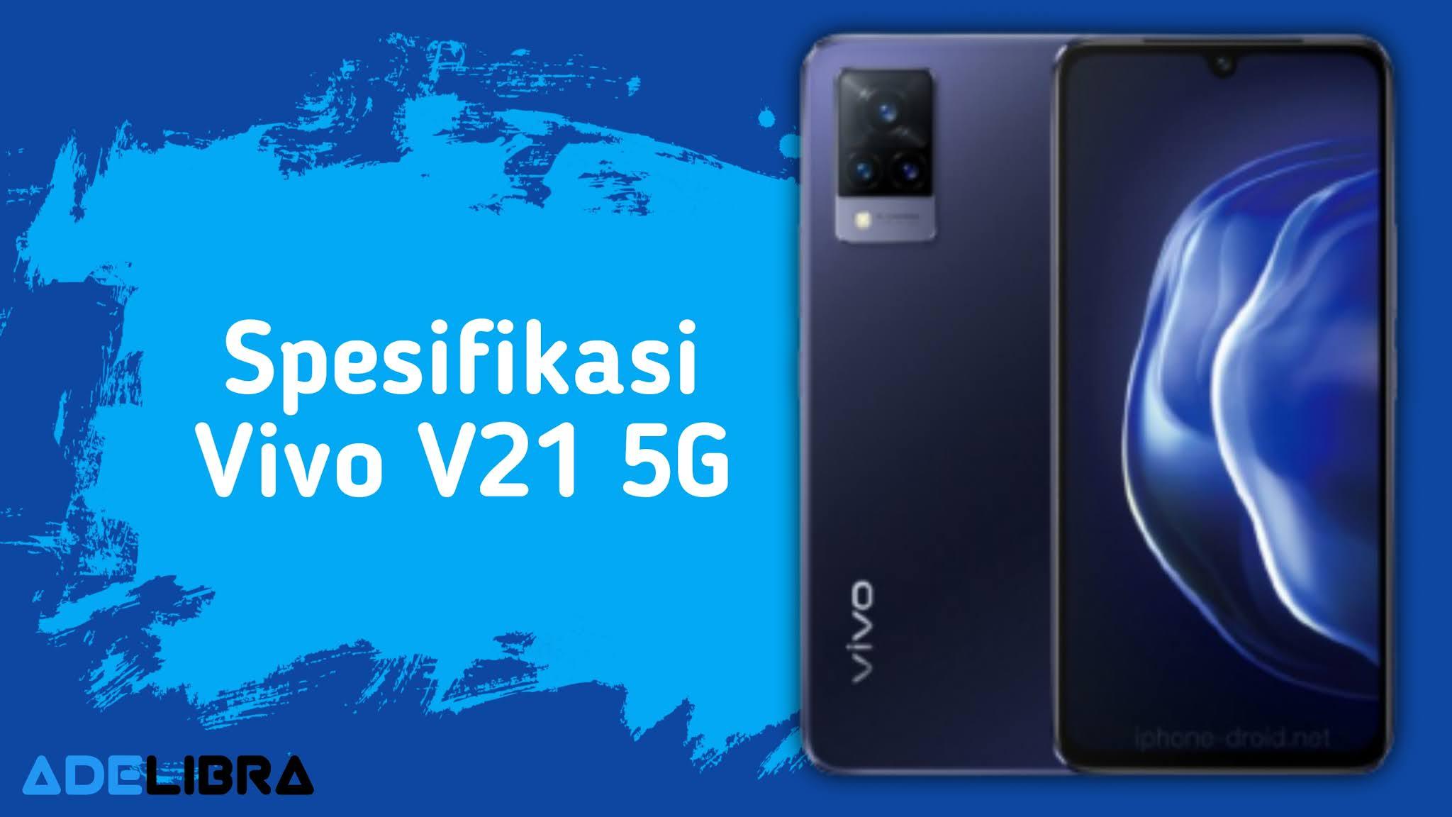 Kelebihan dan Kekurangan Vivo V21 5G