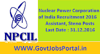 Nuclear Power Corporation of India Recruitment 2016