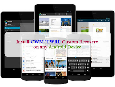 CWM TWRP Custom Recovery for android devices