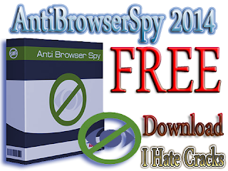 AntiBrowserSpy 2014 Free Download With License Key