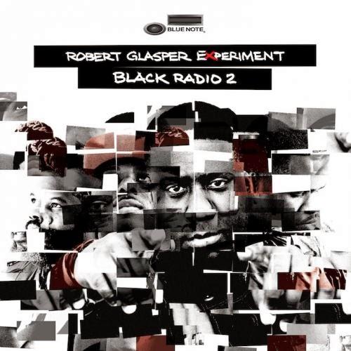 Download   Robert Glasper Experiment – Black Radio 2 – 2013
