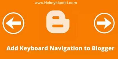 Menambahkan Navigasi Keyboard DiBlogger