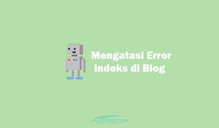 Cara Mudah Mengatasi Error Pesan Peringatan Indeks di Search Console