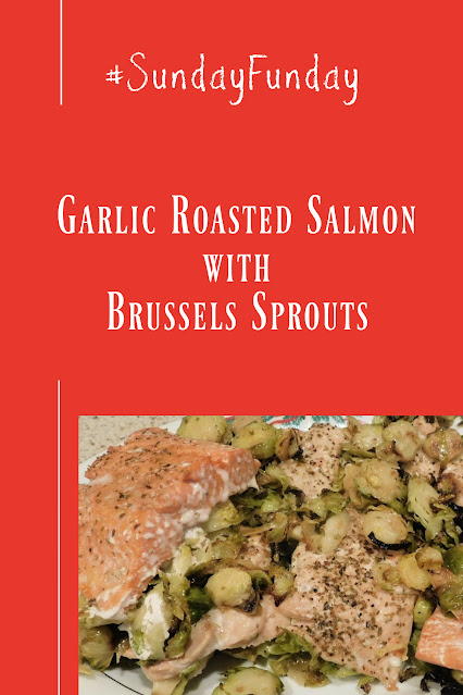 Garlic Roasted Salmon with Brussels Sprouts pin