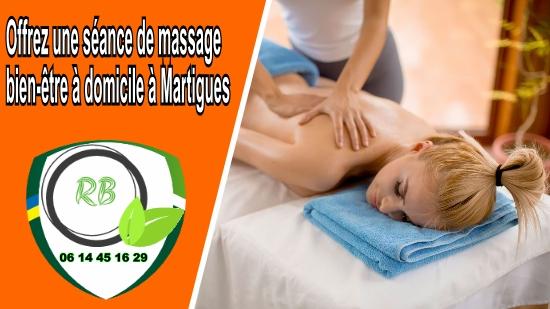 Offrez une séance de massage bien-être à domicile à Martigues;