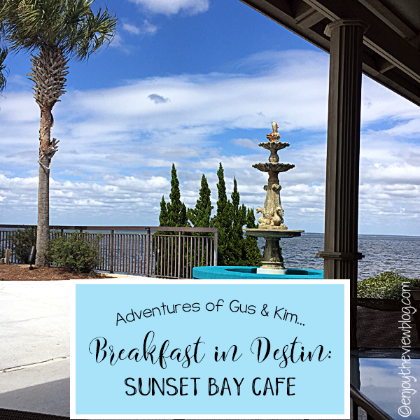Adventures of Gus and Kim: Breakfast in Destin - Sunset Bay Cafe! We love going out for breakfast/brunch when we're on vacation! Sunset Bay Cafe is one of our favorite breakfast spots in Destin.