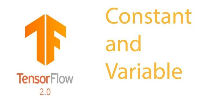 Understanding Constant and Variable in tensorflow 2.x